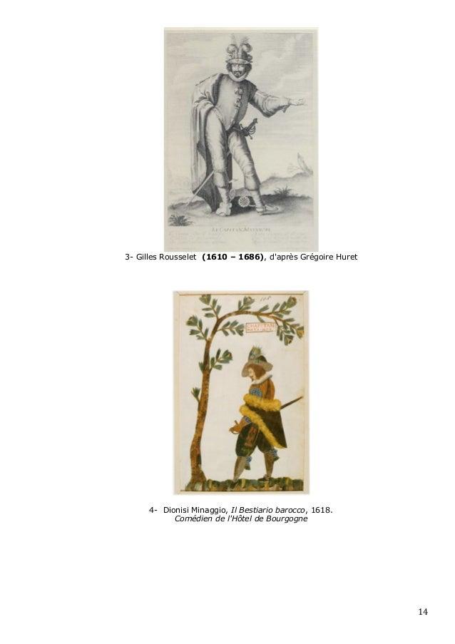 3- Gilles Rousselet (1610 – 1686), daprès Grégoire Huret          4- Dionisi Minaggio, Il Bestiario barocco, 1618.        ...