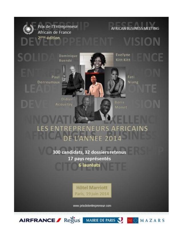 Sommaire Sommaire Le Prix de l'Entrepreneur Africain La nouvelle dynamique entrepreneuriale africaine L'Équipe Le jury Les...