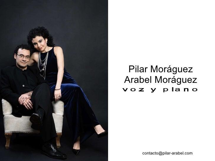 Pilar Moráguez Arabel Moráguez voz y piano