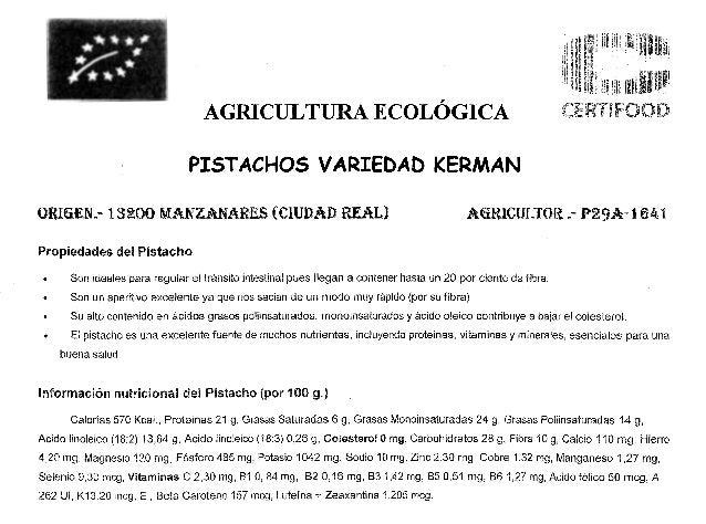 ¡i  ;~ l  ¡ll! u 1111111  lji  jl'l '! 'i  AGRICULTURA ECOLÓGICA  11i1IUI ~~~~~  FOO  PISTACHOS VARIEDAD KERMAN ORIGEN~- 1...