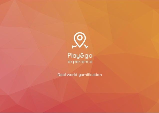 Real world gamification