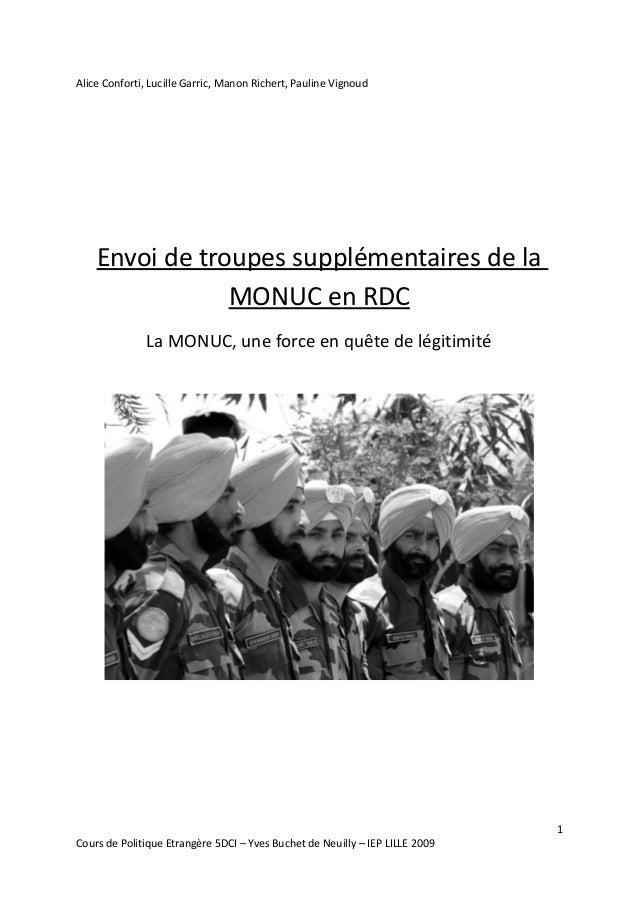 Alice Conforti, Lucille Garric, Manon Richert, Pauline Vignoud  Envoi de troupes supplémentaires de la  MONUC en RDC  La M...