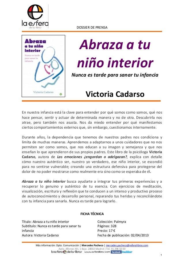 DOSSIER DE PRENSAMás información: Dpto. Comunicación   Mercedes Pacheco   mercedes.pacheco@esferalibros.comAvda. Alfonso X...
