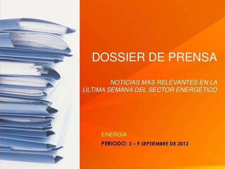 DOSSIER DE PRENSA                                                                    NOTICIAS MÁS RELEVANTES EN LA        ...