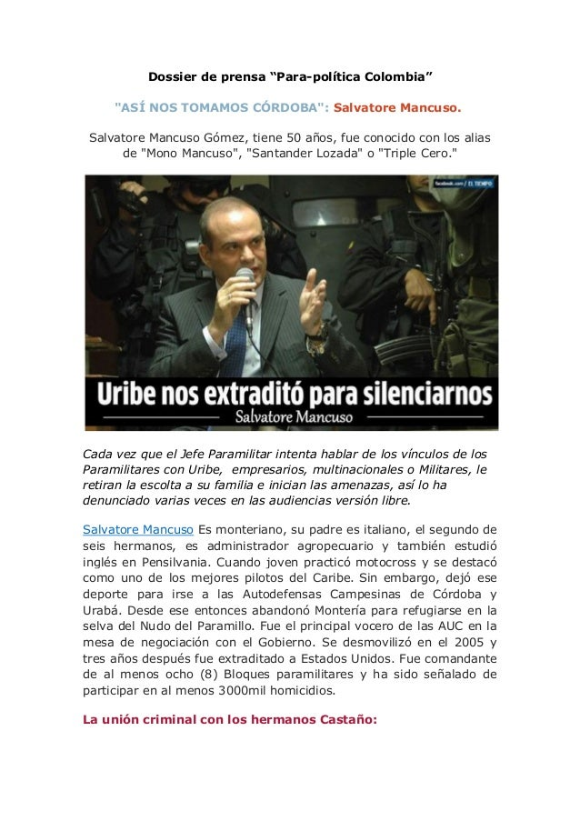 "Dossier de prensa ""Para-política Colombia"" ""ASÍ NOS TOMAMOS CÓRDOBA"": Salvatore Mancuso. Salvatore Mancuso Gómez, tiene 50..."