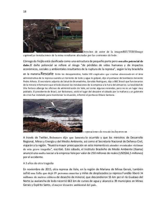 18 Derechos de autor de la imagenREUTERSImage captionLas instalaciones de la mina resultaron afectadas por las corrientes ...