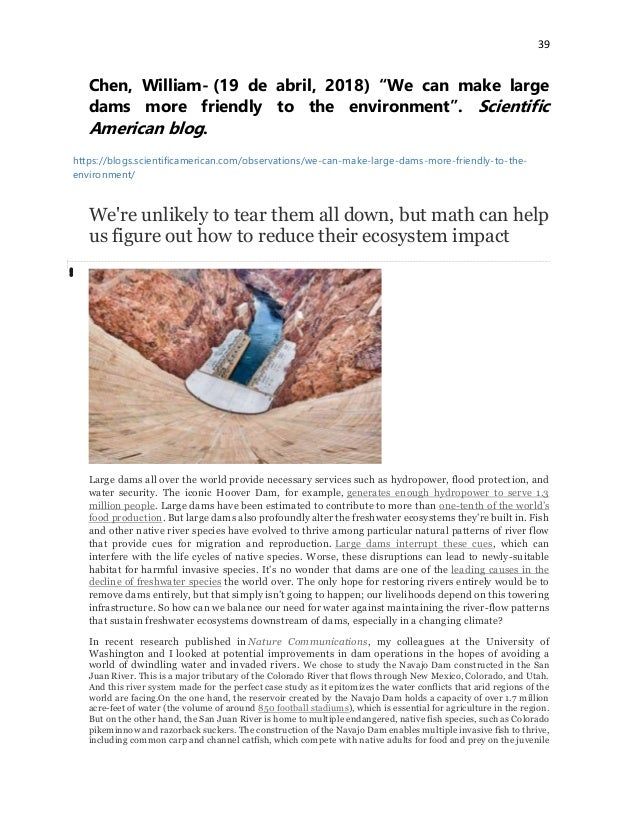 """39 Chen, William- (19 de abril, 2018) """"We can make large dams more friendly to the environment"""". Scientific American blog...."""