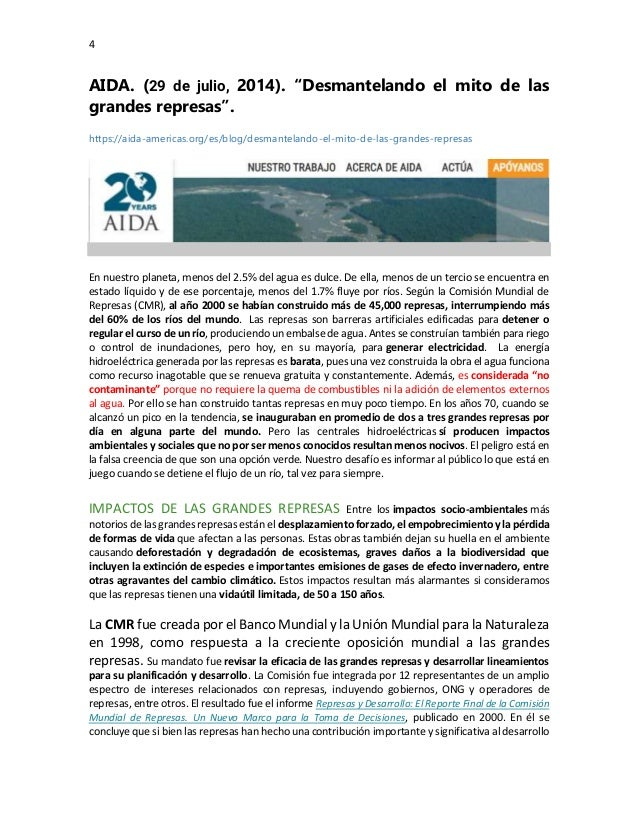 """4 AIDA. (29 de julio, 2014). """"Desmantelando el mito de las grandes represas"""". https://aida-americas.org/es/blog/desmantela..."""