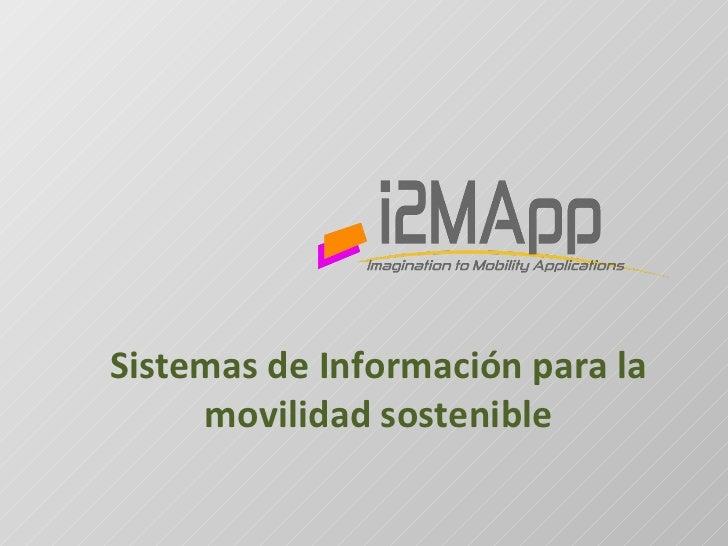 Sistemas de Información para la movilidad sostenible