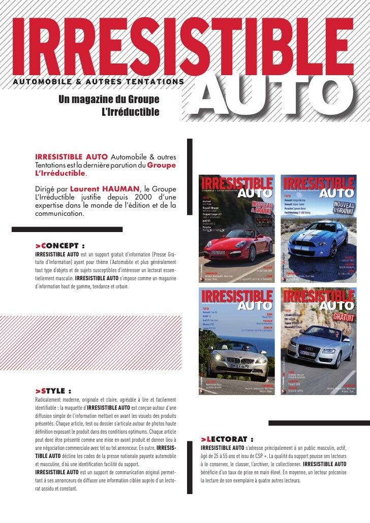 IRRESISTIBLE       AUTO A utomobile & Autres t entAt i o n s                  Un magazine du Groupe                       ...