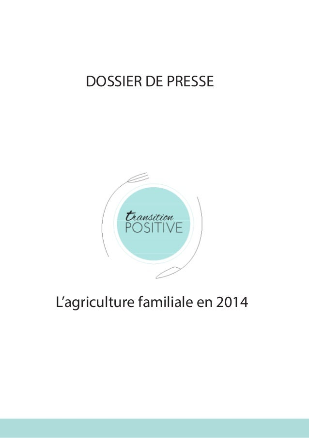 L'agriculture familiale en 2014 DOSSIER DE PRESSE
