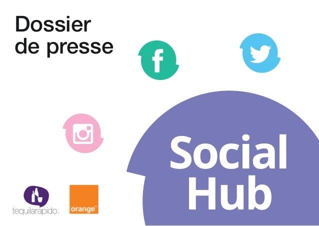 Dossier de presse Social Hub