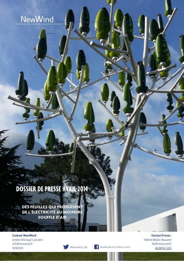 NewWind ou l'innovation à l'état naturel Contact Presse: Hélène Bédon-Rouanet hbr@newwind.fr 0688967280 Contact NewWi...