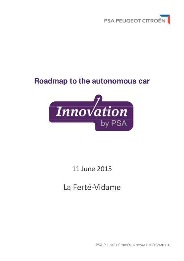 Roadmap to the autonomous car