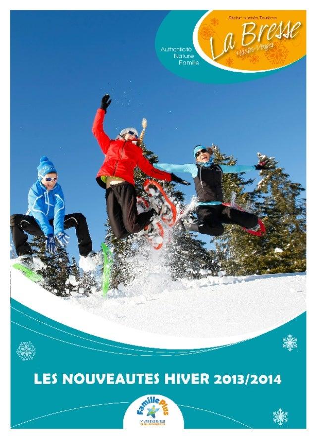 La Bresse : le bonheur en famille dans la plus grande station du Massif des Vosges Labellisée Famille Plus Montagne, La Br...