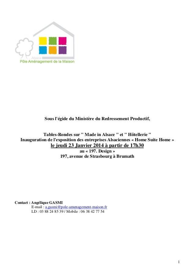 """1 Sous l'égide du Ministère du Redressement Productif, Tables-Rondes sur """" Made in Alsace """" et """" Hôtellerie """" Inauguration..."""