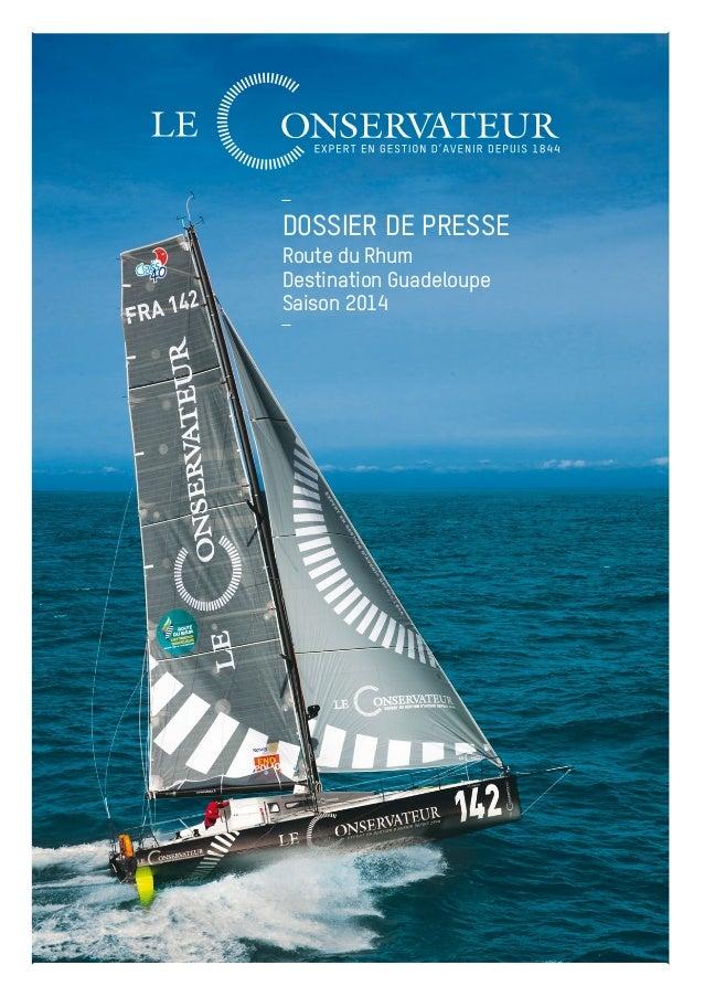 DOSSIER DE PRESSE  Route du Rhum  Destination Guadeloupe  Saison 2014