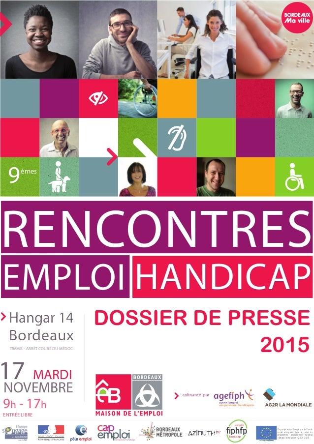 Dossier de presse  2015 EMPLOI NOVEMBRE MARDI17 9h - 17h ENTRÉE LIBRE Hangar 14 Bordeaux Hangar 14 Bordeaux TramB ...