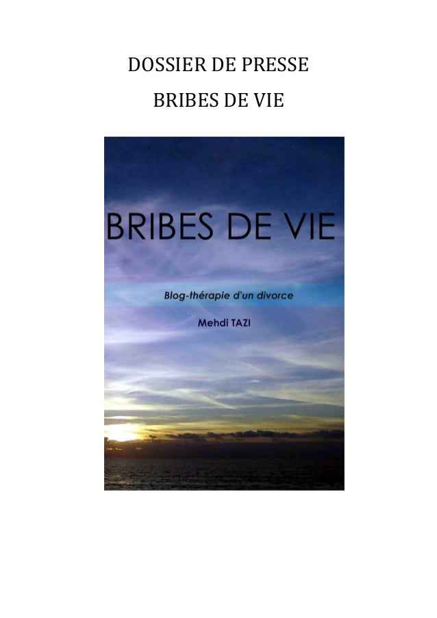 DOSSIER DE PRESSE BRIBES DE VIE