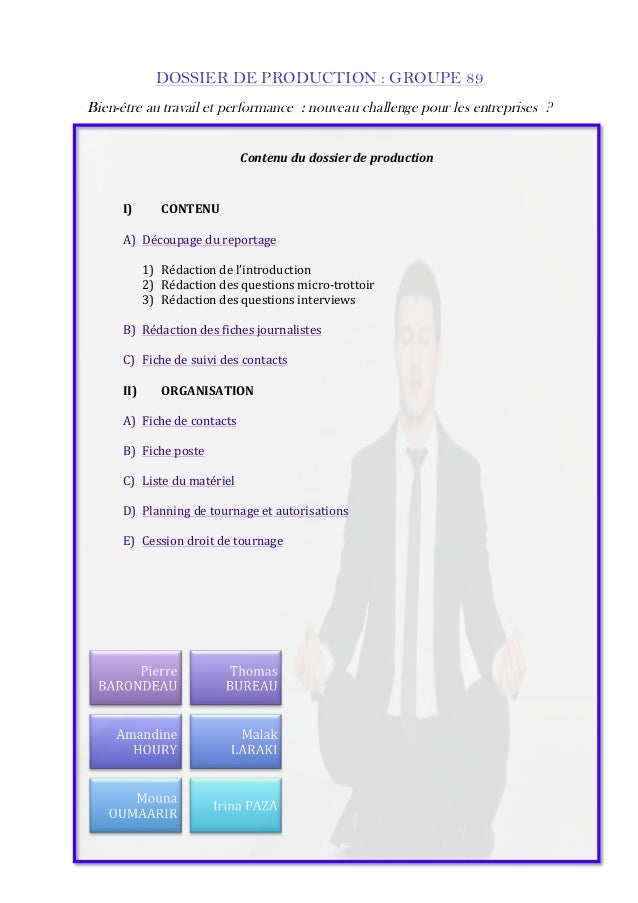 DOSSIER DE PRODUCTION : GROUPE 89  Bien-être au travail et performance : nouveau challenge pour les entreprises ?  Contenu...