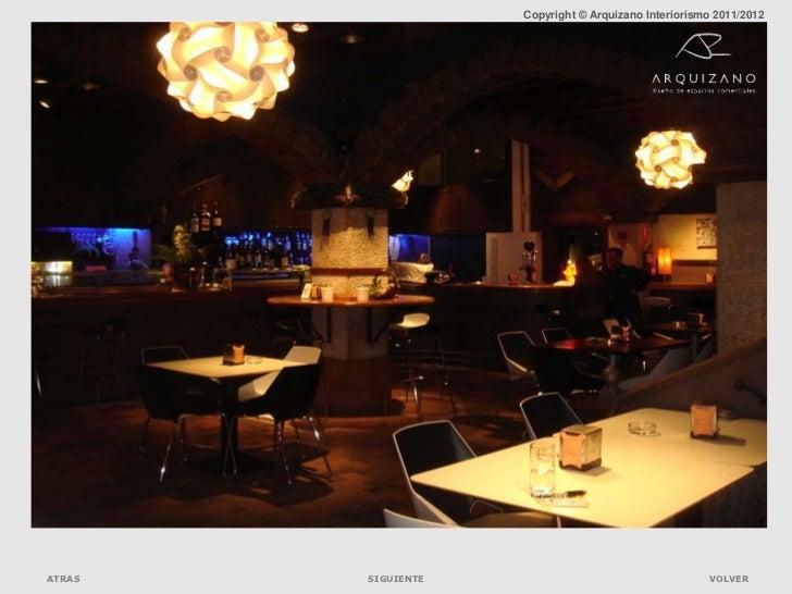 Copyright © Arquizano Interiorismo 2011 2012ATRAS SIGUIENTE VOLVER ... e66d4e8383e37