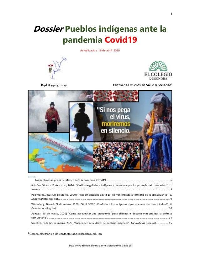 1 Dossier Pueblos indígenas ante la pandemia Covid19 Dossier Pueblos indígenas ante la pandemia Covid19 Actualizado a 16 d...