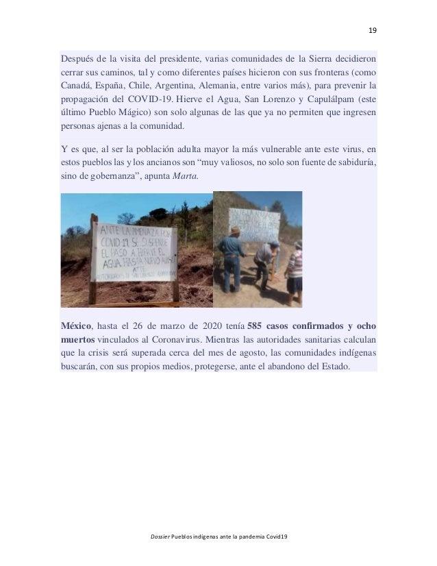 19 Dossier Pueblos indígenas ante la pandemia Covid19 Después de la visita del presidente, varias comunidades de la Sierra...