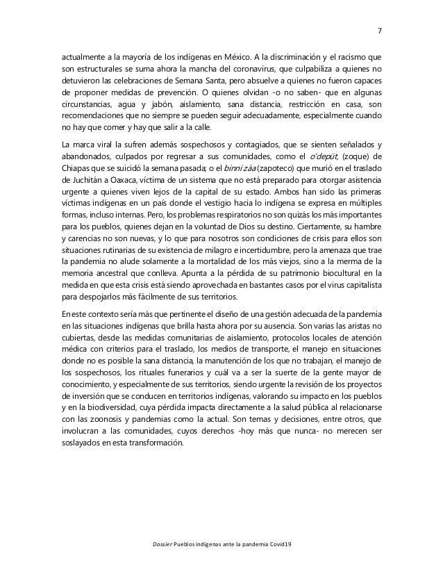 7 Dossier Pueblos indígenas ante la pandemia Covid19 actualmente a la mayoría de los indígenas en México. A la discriminac...