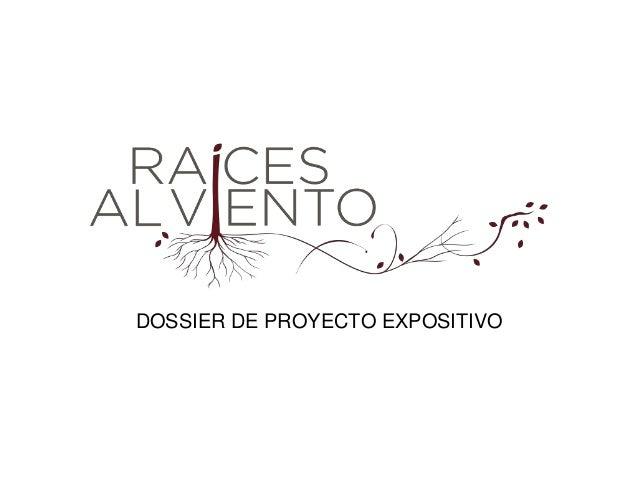 DOSSIER DE PROYECTO EXPOSITIVO