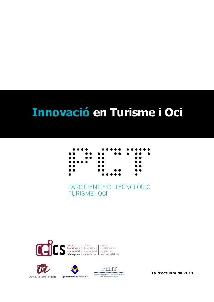 Innovació en Turisme i Oci                    19 d'octubre de 2011