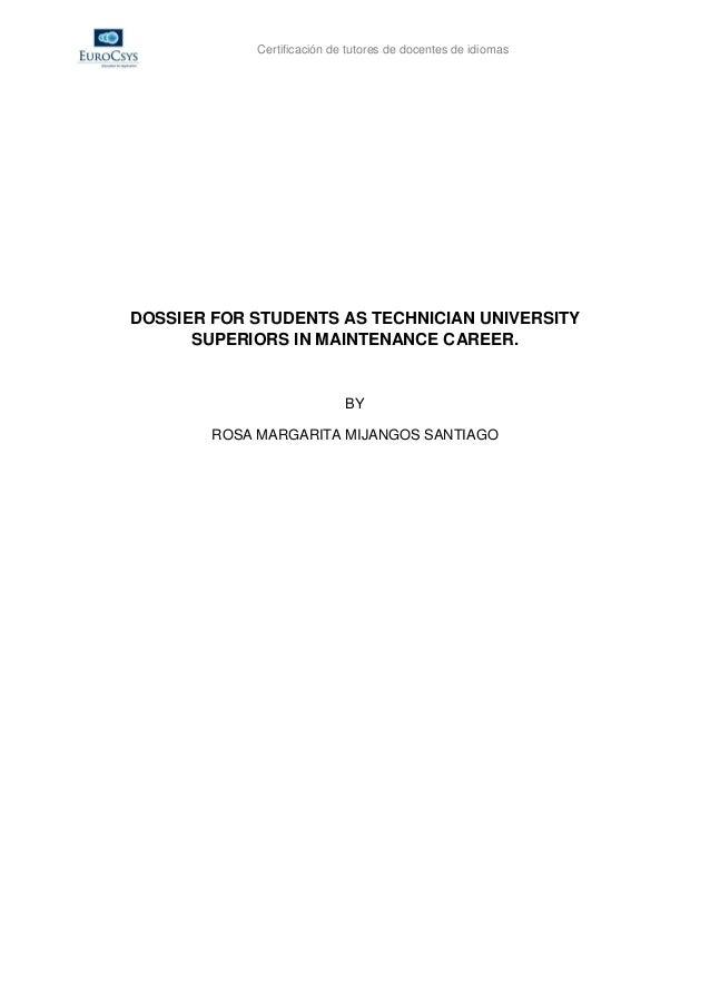 Certificación de tutores de docentes de idiomasDOSSIER FOR STUDENTS AS TECHNICIAN UNIVERSITY      SUPERIORS IN MAINTENANCE...