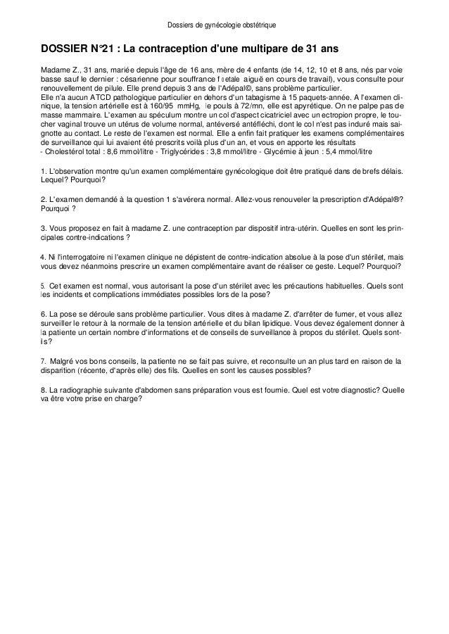 Dossiers de gynécologie obstétrique DOSSIER N°21 : La contraception d'une multipare de 31 ans Madame Z., 31 ans, mariée de...