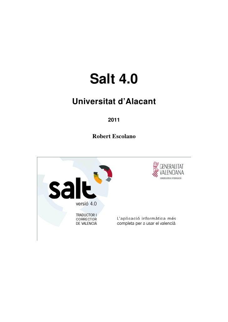 Salt 4.0Universitat d'Alacant          2011     Robert Escolano
