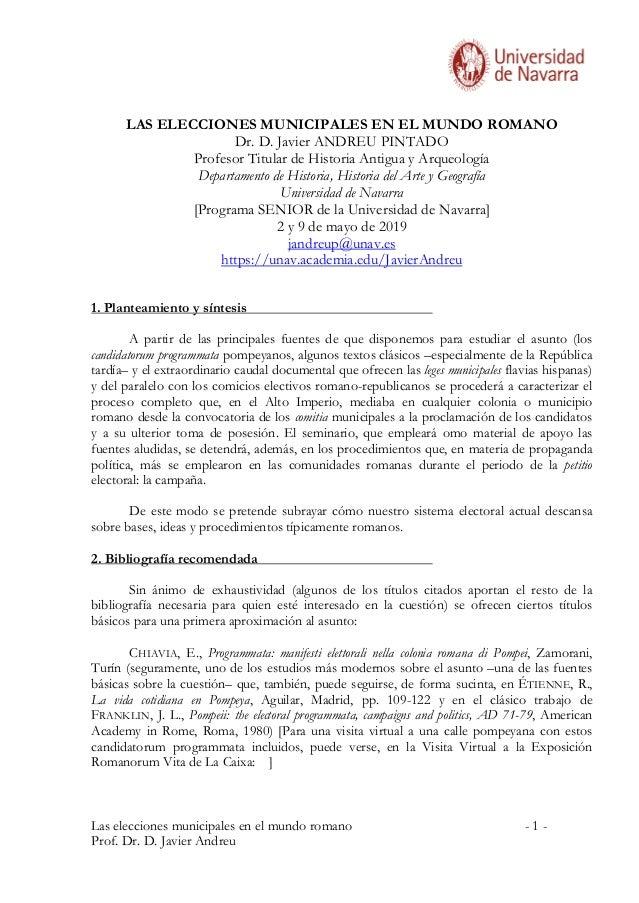 Las elecciones municipales en el mundo romano - 1 - Prof. Dr. D. Javier Andreu LAS ELECCIONES MUNICIPALES EN EL MUNDO ROMA...