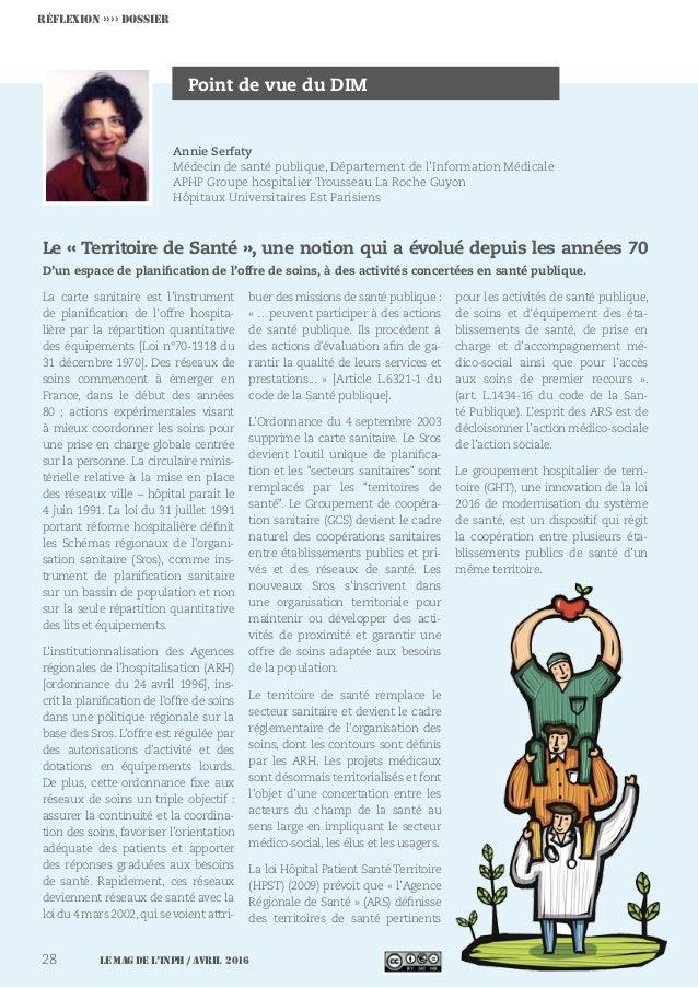 Le MAG de l'INPH / avril 201628 Point de vue du DIM Le « Territoire de Santé », une notion qui a évolué depuis les années ...