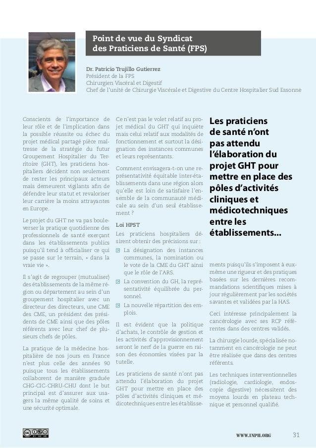 www.inph.org 31 Point de vue du Syndicat des Praticiens de Santé (FPS) Dr. Patricio Trujillo Gutierrez Président de la FPS...