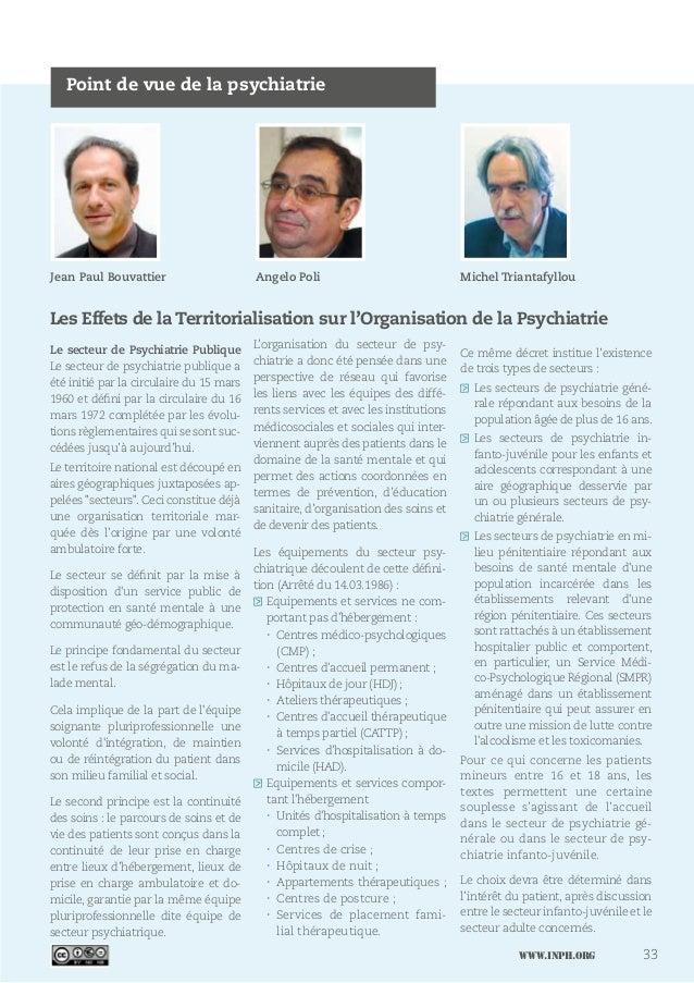 www.inph.org 33 Point de vue de la psychiatrie Le secteur de Psychiatrie Publique Le secteur de psychiatrie publique a été...
