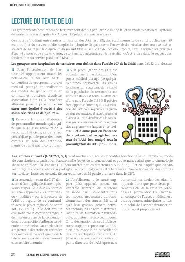Le MAG de l'INPH / avril 201620 Lecture du texte de loi Les groupements hospitaliers de territoire sont définis par l'arti...