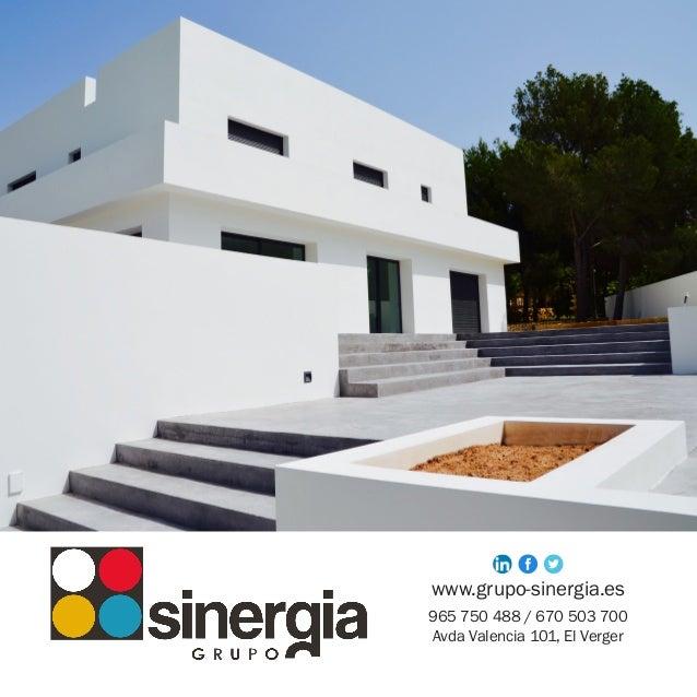 www.grupo-sinergia.es 965 750 488 / 670 503 700 Avda Valencia 101, El Verger