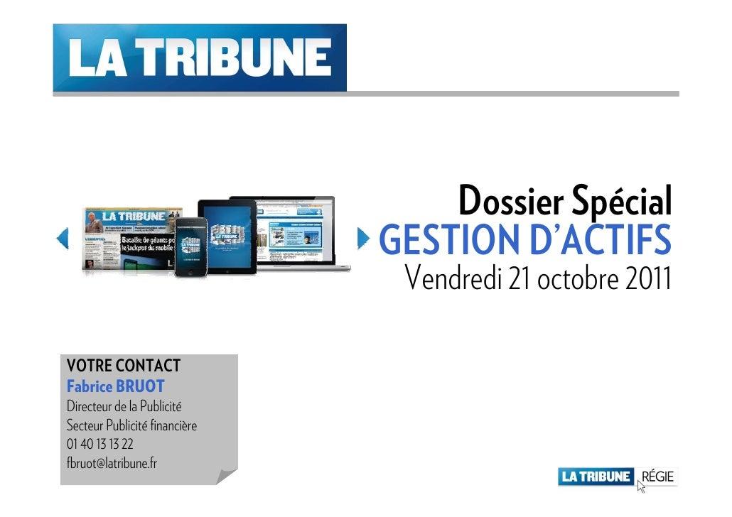 Dossier Spécial                               GESTION D'ACTIFS                                Vendredi 21 octobre 2011VOTR...