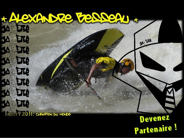 Alexandre Besseau, 4 rue de la callee 05100 Villars St Pancrace . Port: (+33)6 01 92 19 72 . email: