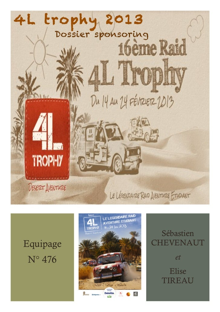 4L trophy 2013       Dossier sponsoring                              Sébastien Equipage                   CHEVENAUT N° 476...