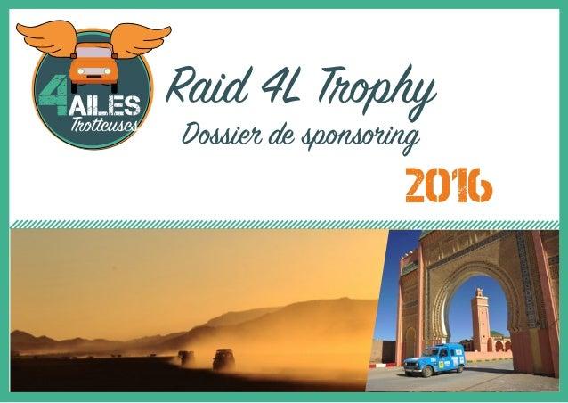 Raid 4L Trophy Dossier de sponsoring 2016