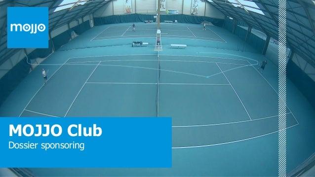 MOJJO Club Dossier sponsoring