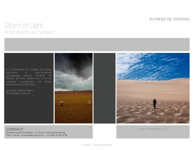 ALFREDO DE STÉFANOStorm of LightAll the deserts are my desert    It is unthinkable to consider the actual    panorama     ...