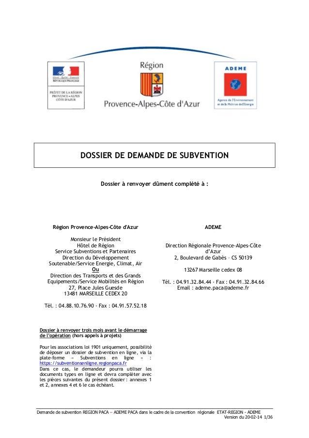 Demande de subvention REGION PACA – ADEME PACA dans le cadre de la convention régionale ETAT-REGION - ADEME Version du 20-...