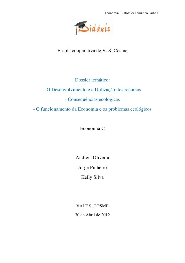 Economia C - Dossier Temático Parte II           Escola cooperativa de V. S. Cosme                   Dossier temático:    ...