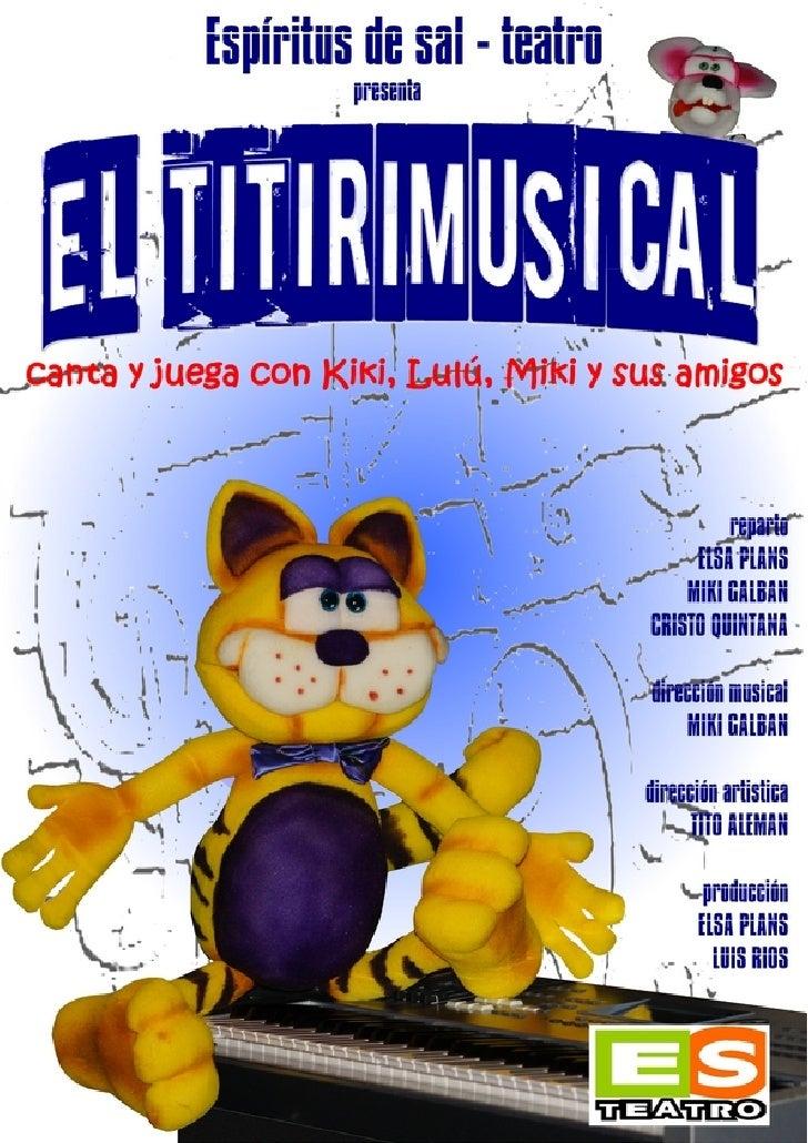 """""""EL TITIRIMUSICAL"""" conjuga elclown, la narración oral, el verso, la       interpretación y la música en         directo pa..."""