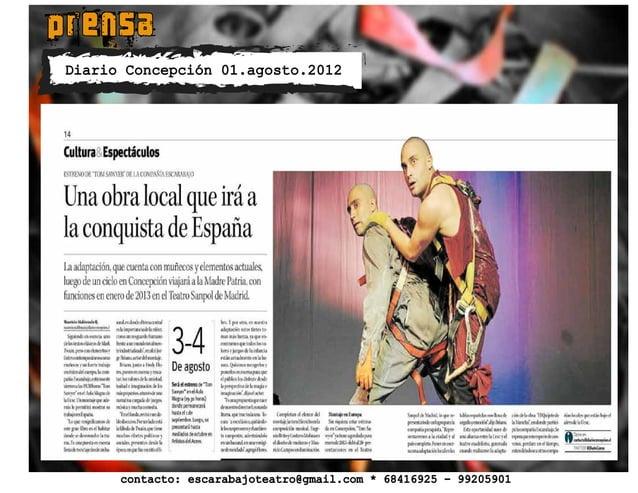 prensa contacto: escarabajoteatro@gmail.com * 68416925 - 99205901 Diario Concepción 01.agosto.2012