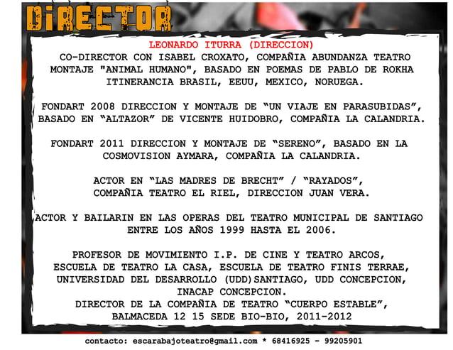 """DIRECTOR LEONARDO ITURRA (DIRECCION) CO-DIRECTOR CON ISABEL CROXATO, COMPAÑIA ABUNDANZA TEATRO MONTAJE """"ANIMAL HUMANO"""", BA..."""